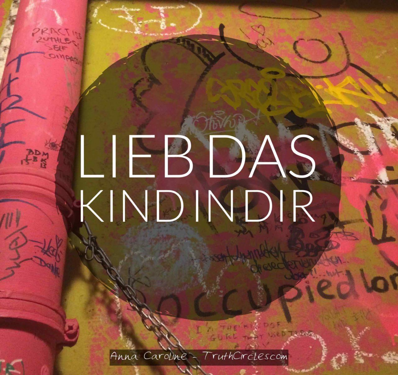 lieb-das-kind-in-dir