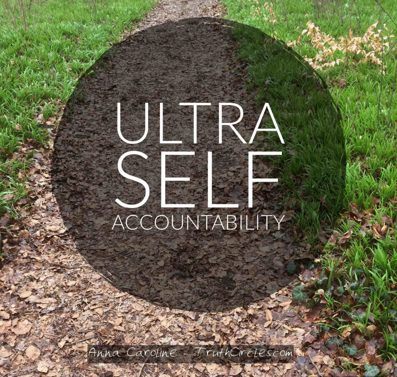 Ultra Self Accountability